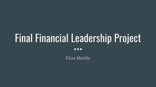 FinalLeadershipProject - Eliza