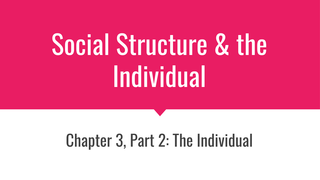Ch 3 Pt 2: The Individual