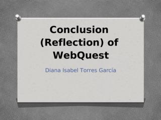 WebQuest CONCLUSION-REFLECTION
