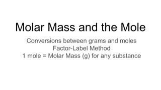 Molar Mass and the Mole