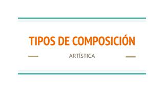 TIPOS DE COMPOSICIÓN