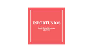 INFORTUNIOS - ANÁLISIS DEL DIS