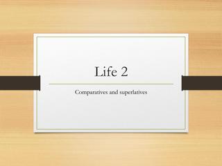 Life 2 Unit 7 review