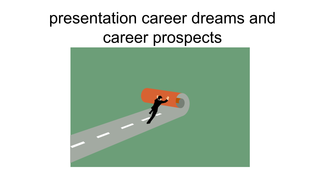 presentation career dreams and
