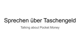 Sprechen über Taschengeld