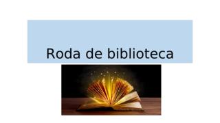 roda de biblioteca