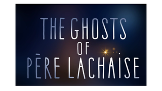 Ghosts of Pere Lachaise Lesson