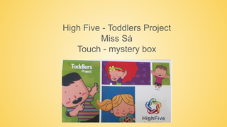 Toddler 2 - High Five Project