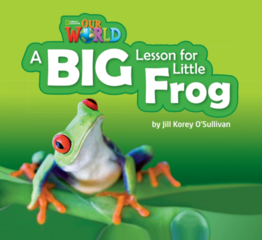 A big lesson for Little Frog