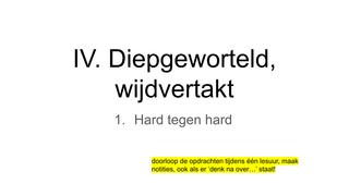 IV. 1. Hard tegen hard
