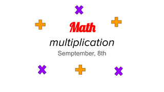 Math, multiplication 08/09