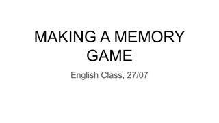MAKING A MEMORY GAME