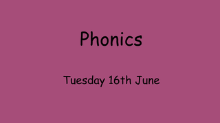 Phonics Tuesday 16th for fishb