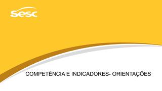 COMPETÊNCIA E INDICADORES- ORI