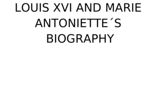 LOUIS XVI AND MARIE ANTONIETTE