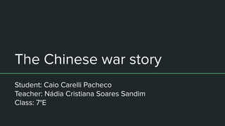 The Chinese war story
