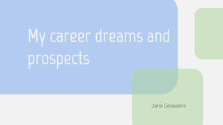 My career dreams and prospects
