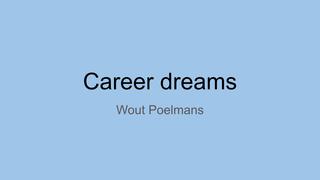 Presentation career dreams