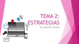 TEMA 2: ESTRATEGIAS
