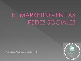 EL MARKETING EN LAS REDES SOCI