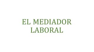 mediador laboral