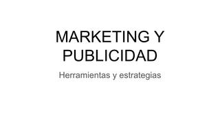 4. Marketing y publicidad