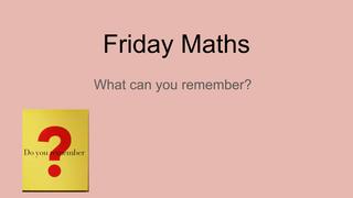 Friday Maths