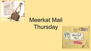 Thursday English Meerkat Mail