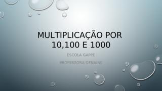 Multiplicação por 10, 100