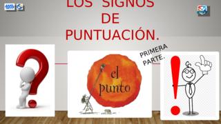 SIGNOS DE PUNTUACIÓN 1ra PARTE