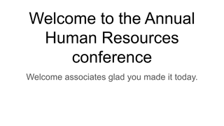 Annual Human Resources meeting