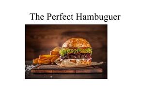 The perfect Hamburguer