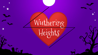 Wuthering Heights: Project