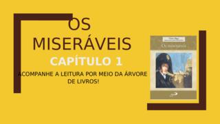 OS MISERÁVEIS - CAP. 1
