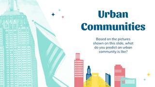 Urban Communities Slides