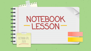 10/6 Notebook Lesson
