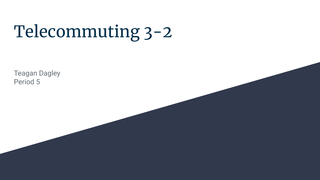 Telecommuting 3-2