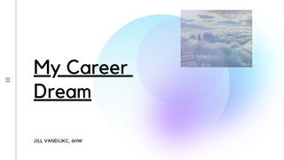 My career dream