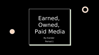 Earned, Owned, and Paid Media