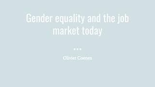 Gender equality and the job ma
