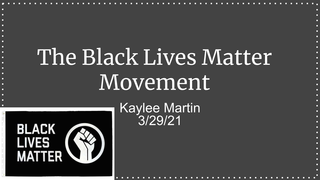 The Black Lives Matter Movemen