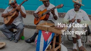 Musica Cubana 'Cuban music'