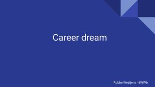 career dream