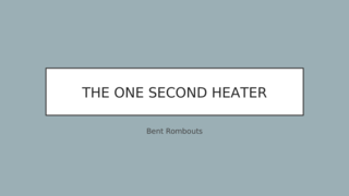The One Second Heater