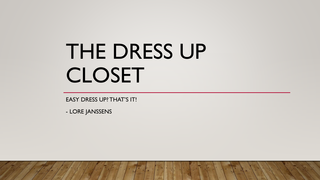 The dress up closet