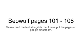 Beowulf pages 101 - 108