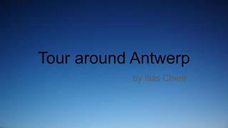 A tour around Antwerp