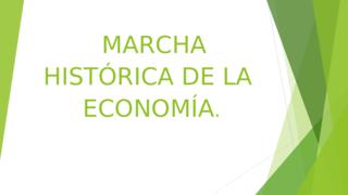 marcha histórica economía.