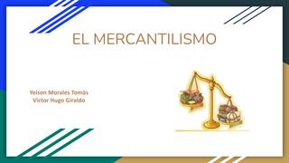 El mercantilismo Yeison Morale