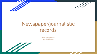 Newspaper/journalistic records